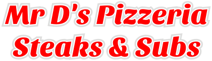 Mr D's Pizzeria Steaks & Subs