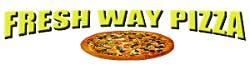 Fresh Way Pizza