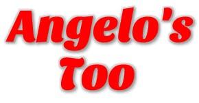 Angelo's Too