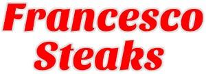 Francesco Steaks