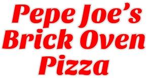 Pepe Joe's Brick Oven Pizza