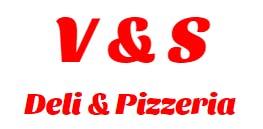 V & S Deli & Pizzeria