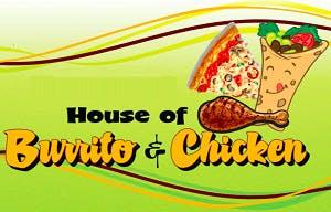 House of Burrito Chicken & Pizza