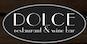 Dolce Restaurant & Wine Bar logo