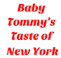 Baby Tommy's Taste of New York logo