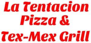 La Tentacion Pizza & Tex-Mex Grill