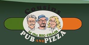 Cousins Pub & Pizza at the Big Chair