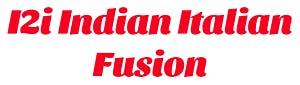 I2i Indian Italian Fusion