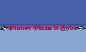 Planet Pizza & Subs
