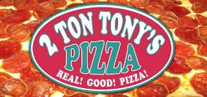 2 Ton Tony's Pizza