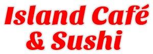 Island Cafe & Sushi