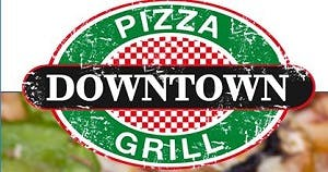 Downtown Pizza Grill & Kitchen