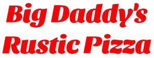 Big Daddy's Rustic Pizza