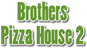 Brother's Pizza House 2 logo
