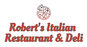 Robert's Italian Restaurant & Deli logo