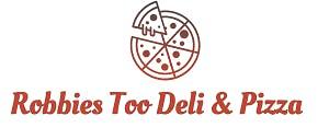 Robbies Too Deli & Pizza