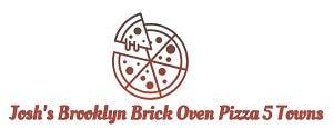 Josh's Brooklyn Brick Oven Pizza 5 Towns