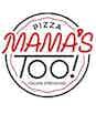 Mama's Too! logo