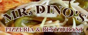 Mr. Dino's Pizzeria & Restaurant
