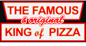 The Famous & Original King of Pizza