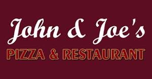 John & Joe's Pizzeria & Restaurant