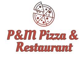 P&M Pizza & Restaurant