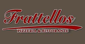 Frattellos Ristorante Pizzeria