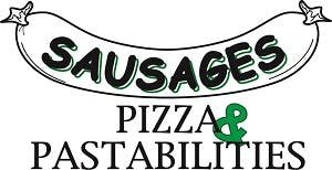 Sausages Pizza & Pastabilities