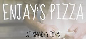 Enjay's Pizza At Smokey Joe's