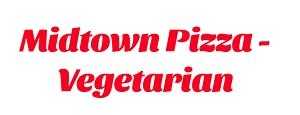Midtown Pizza - Vegetarian