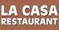 La Casa Restaurant logo