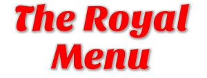 The Royal Menu
