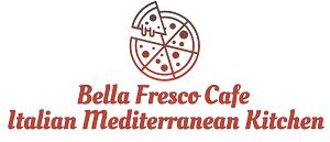Bella Fresco Cafe Italian Mediterranean Kitchen