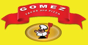 Gomez Tacos & Pizza on Hoffman