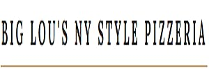 Big Lou's NY Style Pizzeria