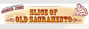 Slice of Old Sacramento