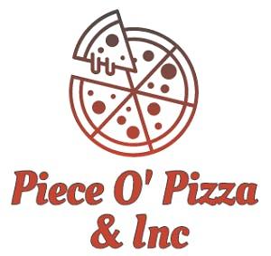 Piece O' Pizza & Inc
