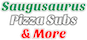 Saugusaurus Pizza Subs & More logo