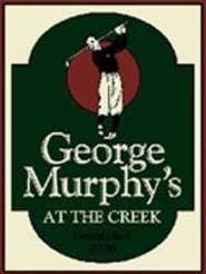 George Murphy's At The Creek