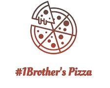 #1Brother's Pizza