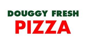 Douggy Fresh Pizza
