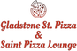 Gladstone St. Pizza & Saint Pizza Lounge logo