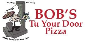 Bob's Tu Your Door Pizza