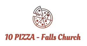 10 PIZZA - Falls Church