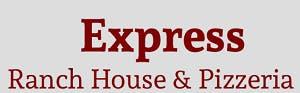 Express Ranch House & Pizzeria