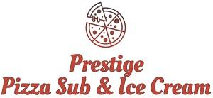 Prestige Pizza Sub & Ice Cream