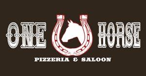 One Horse Pizzeria & Saloon