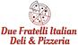 Due Fratelli Italian Deli & Pizzeria logo