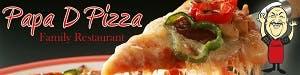Papa D Pizza Family Restaurant