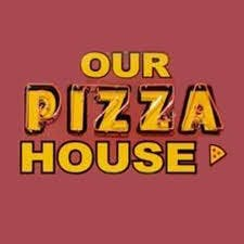 Our Pizza House